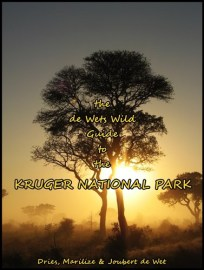 the de Wets Wild Guide to the Kruger National Park, by Dries, Marilize & Joubert de Wet